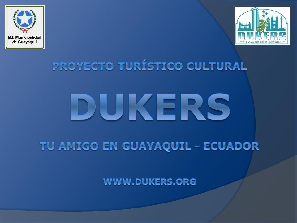 Proyecto Turístico Cultural DUKERS Tu Amigo en Guayaquil - ecuador www