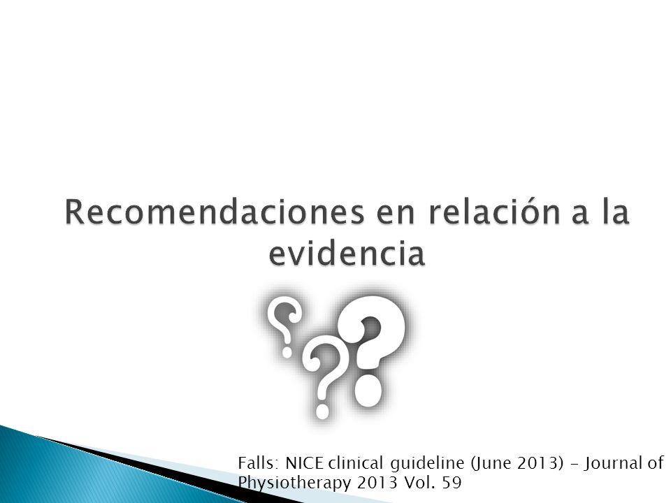 Recomendaciones en relación a la evidencia