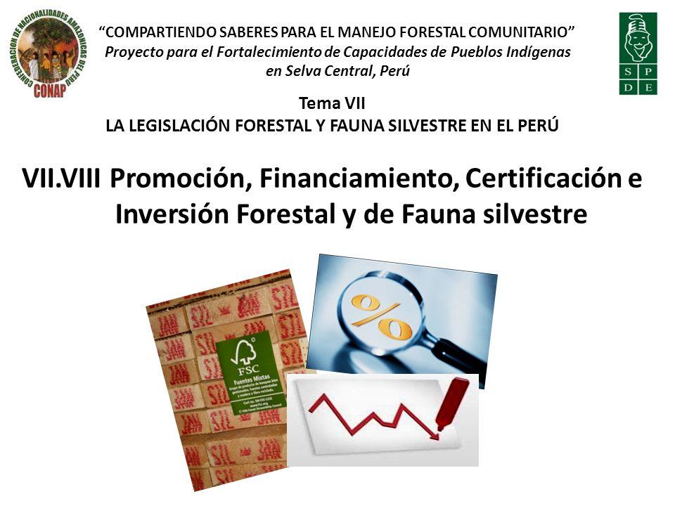 LA LEGISLACIÓN FORESTAL Y FAUNA SILVESTRE EN EL PERÚ