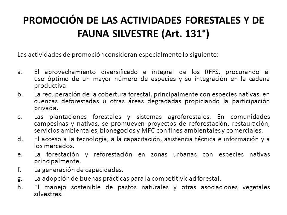 PROMOCIÓN DE LAS ACTIVIDADES FORESTALES Y DE FAUNA SILVESTRE (Art