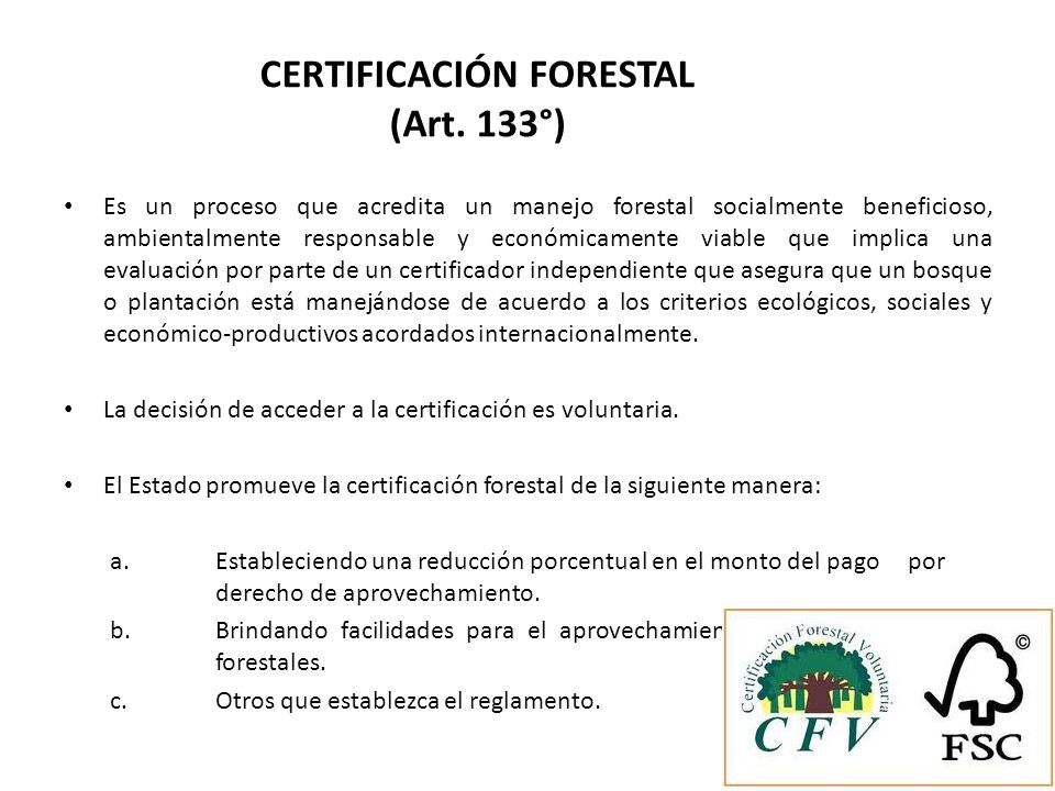 CERTIFICACIÓN FORESTAL (Art. 133°)