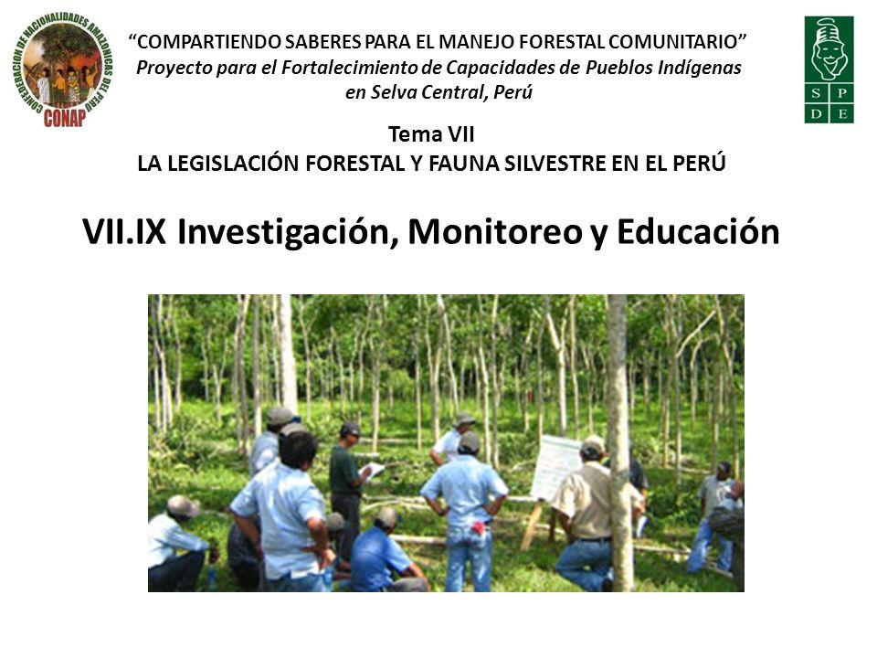 VII.IX Investigación, Monitoreo y Educación
