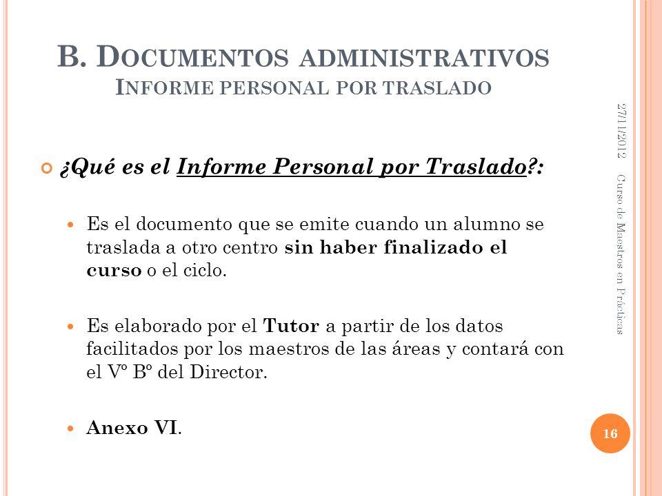 B. Documentos administrativos Informe personal por traslado