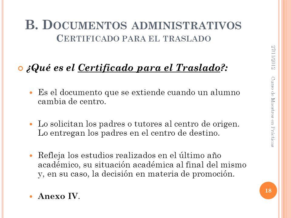 B. Documentos administrativos Certificado para el traslado