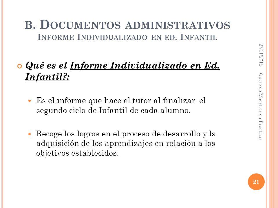 B. Documentos administrativos Informe Individualizado en ed. Infantil