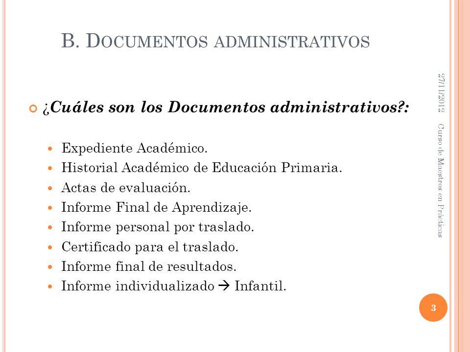 B. Documentos administrativos