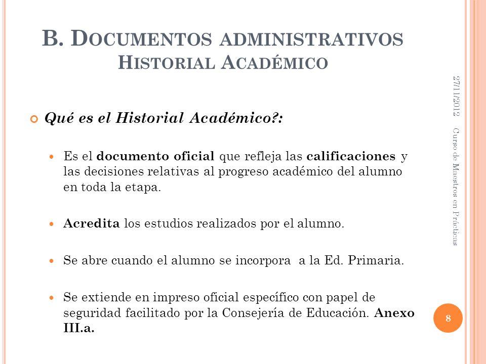B. Documentos administrativos Historial Académico