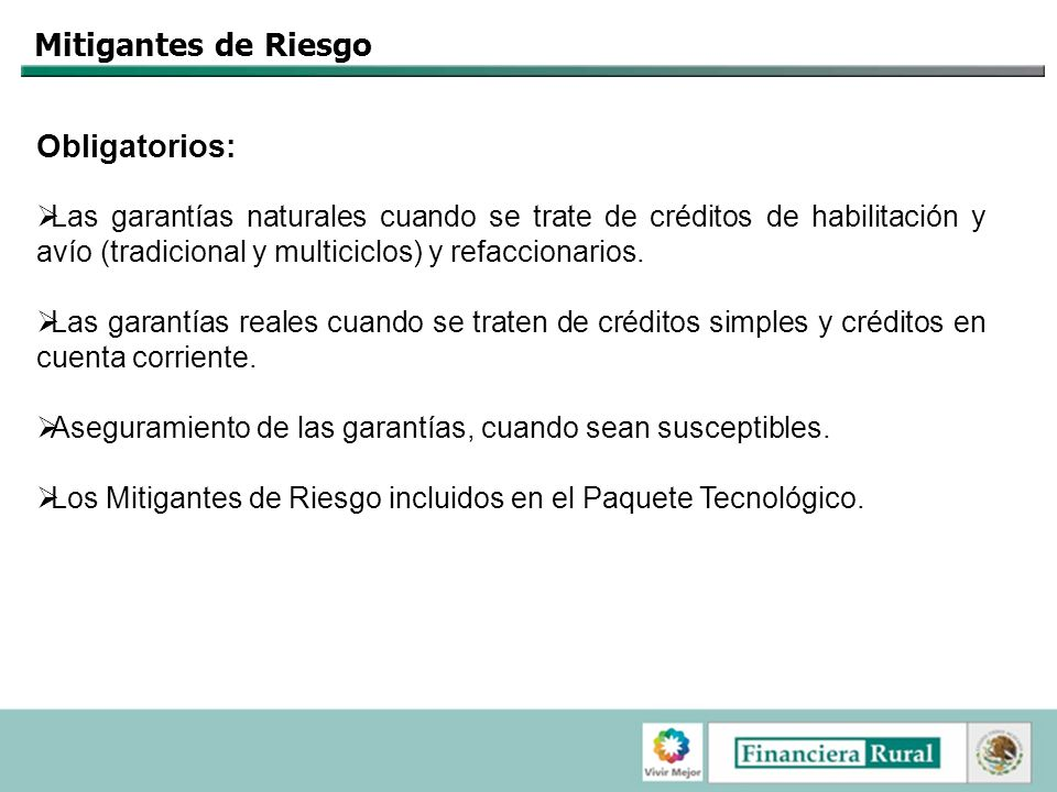 Mitigantes de Riesgo Obligatorios: