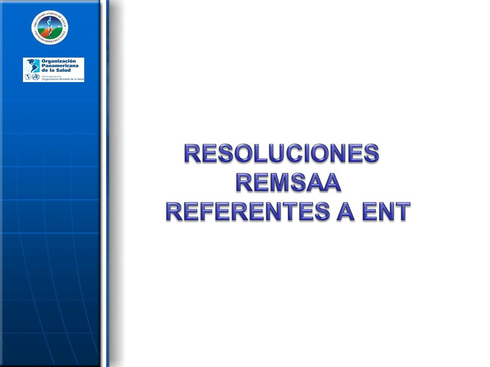 RESOLUCIONES REMSAA REFERENTES A ENT