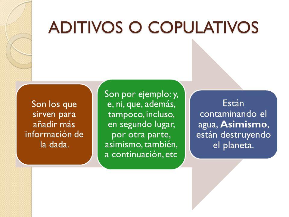 ADITIVOS O COPULATIVOS