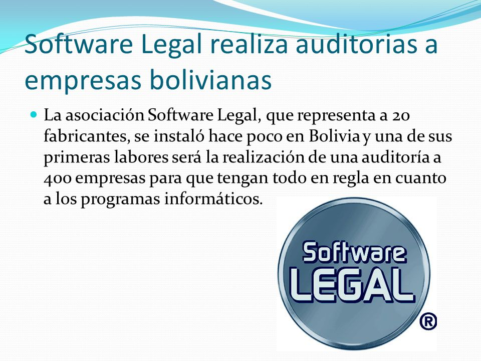 Software Legal realiza auditorias a empresas bolivianas