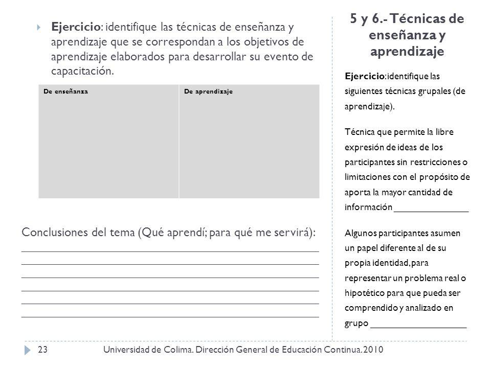 5 y 6.- Técnicas de enseñanza y aprendizaje