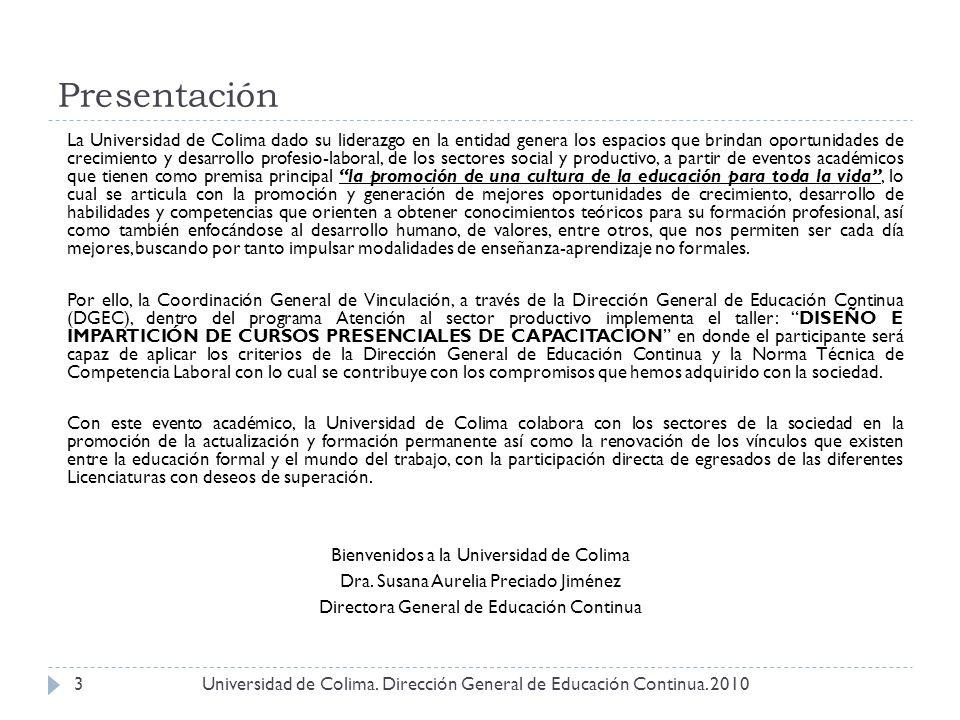 Universidad de Colima. Dirección General de Educación Continua. 2010