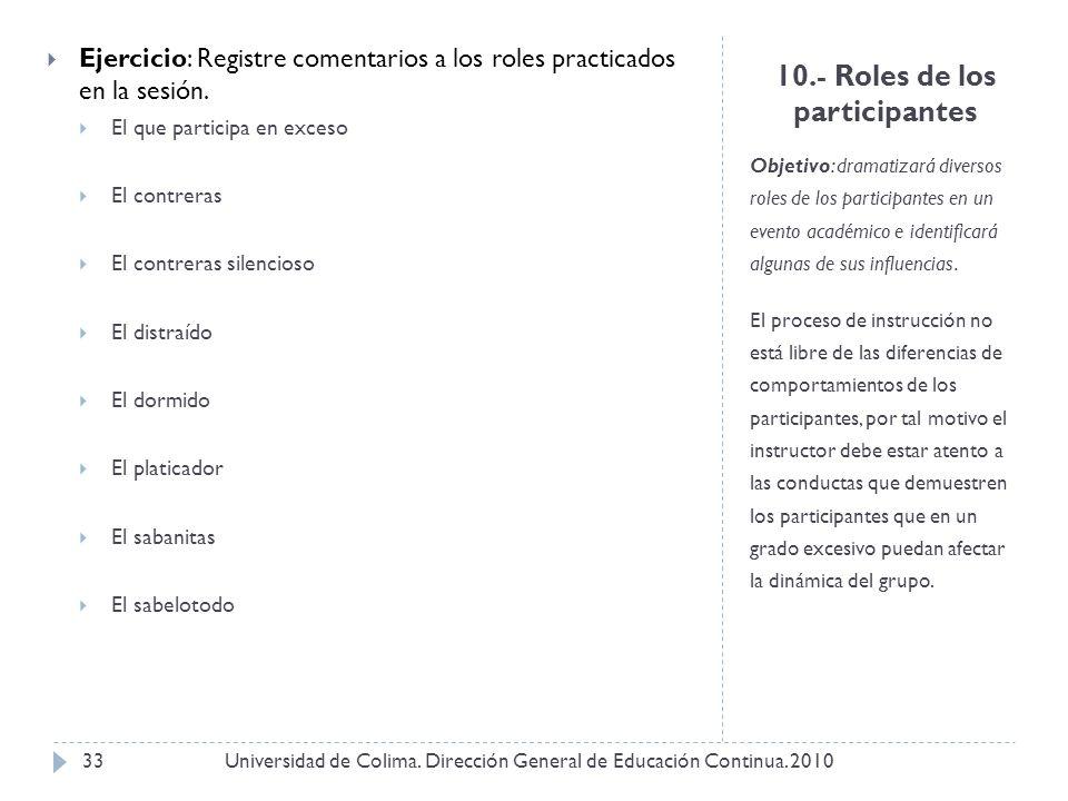 10.- Roles de los participantes