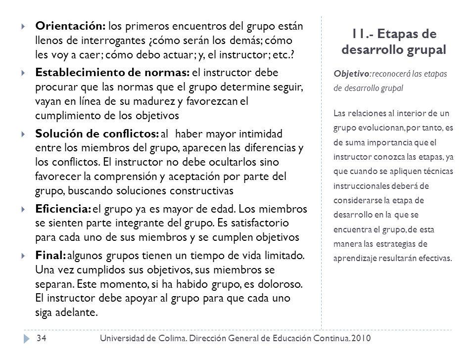 11.- Etapas de desarrollo grupal