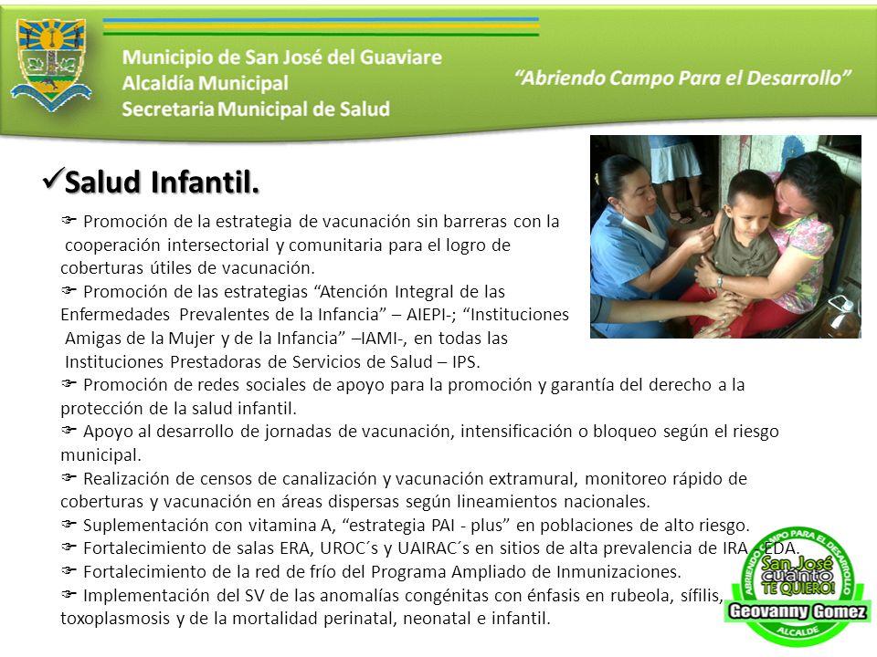 Salud Infantil. Promoción de la estrategia de vacunación sin barreras con la. cooperación intersectorial y comunitaria para el logro de.