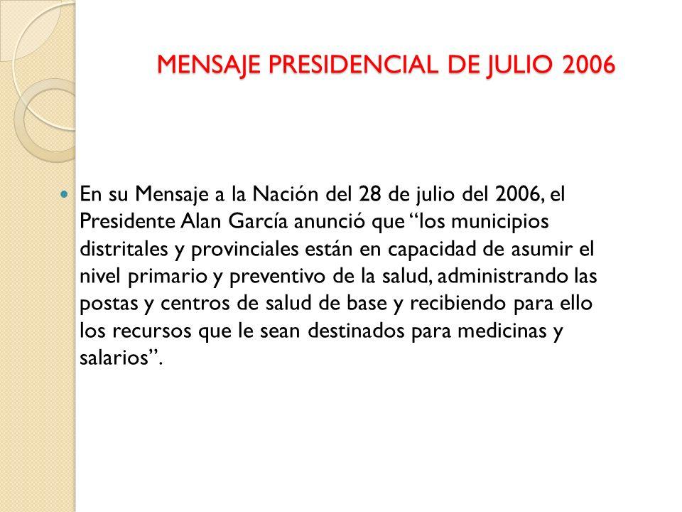 MENSAJE PRESIDENCIAL DE JULIO 2006