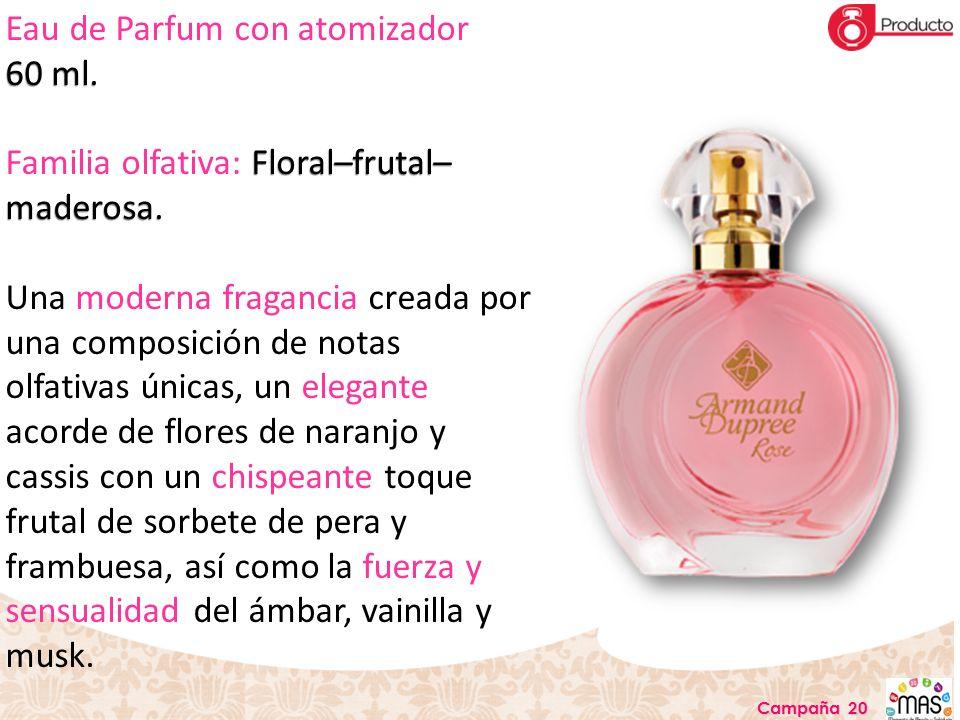 Eau de Parfum con atomizador 60 ml.