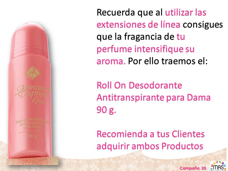Roll On Desodorante Antitranspirante para Dama 90 g.