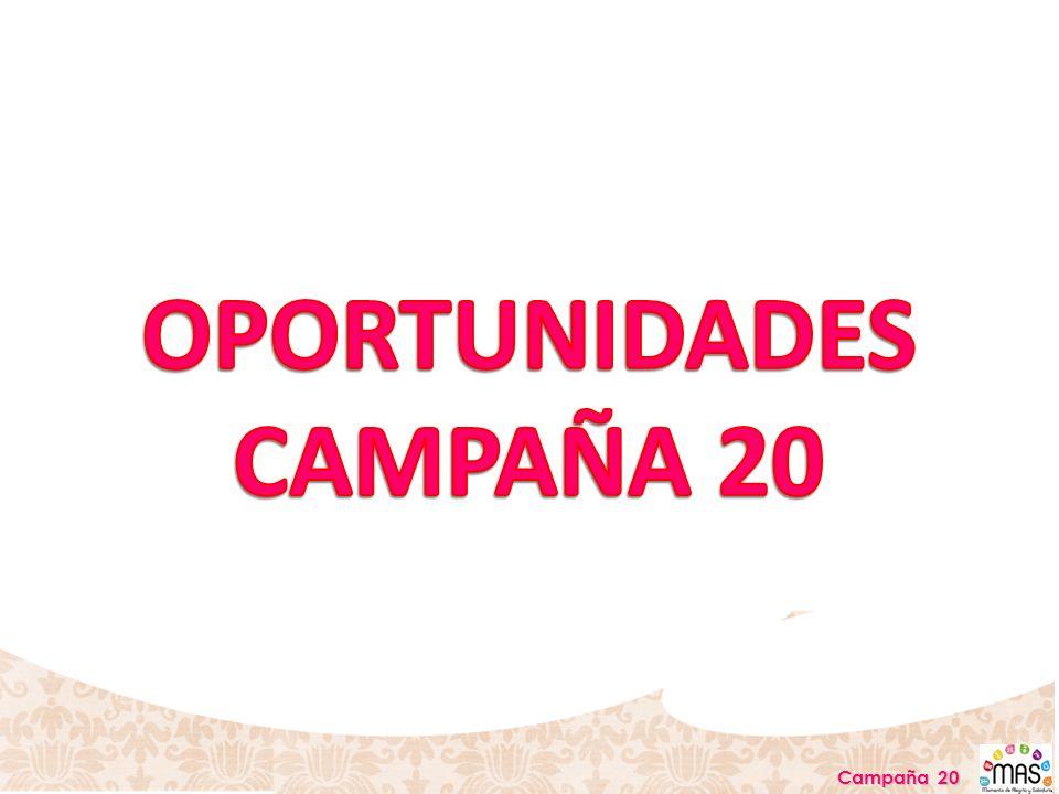 OPORTUNIDADES CAMPAÑA 20