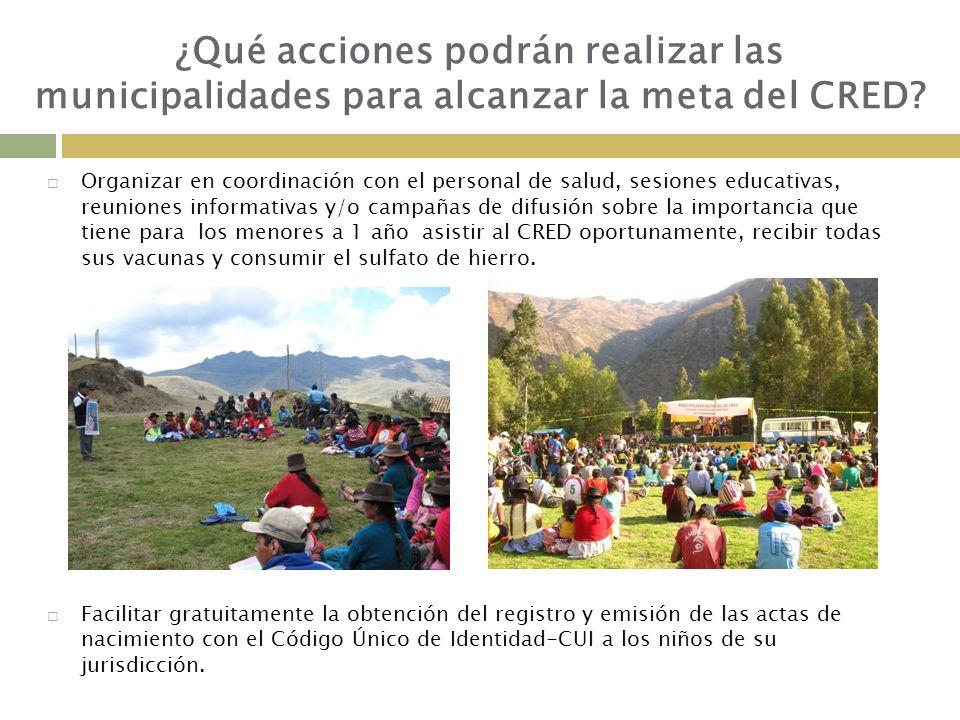 ¿Qué acciones podrán realizar las municipalidades para alcanzar la meta del CRED