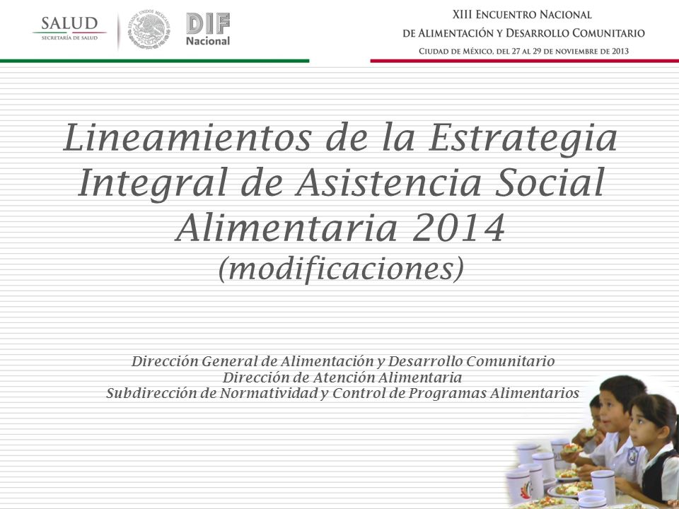 Lineamientos de la Estrategia Integral de Asistencia Social Alimentaria 2014