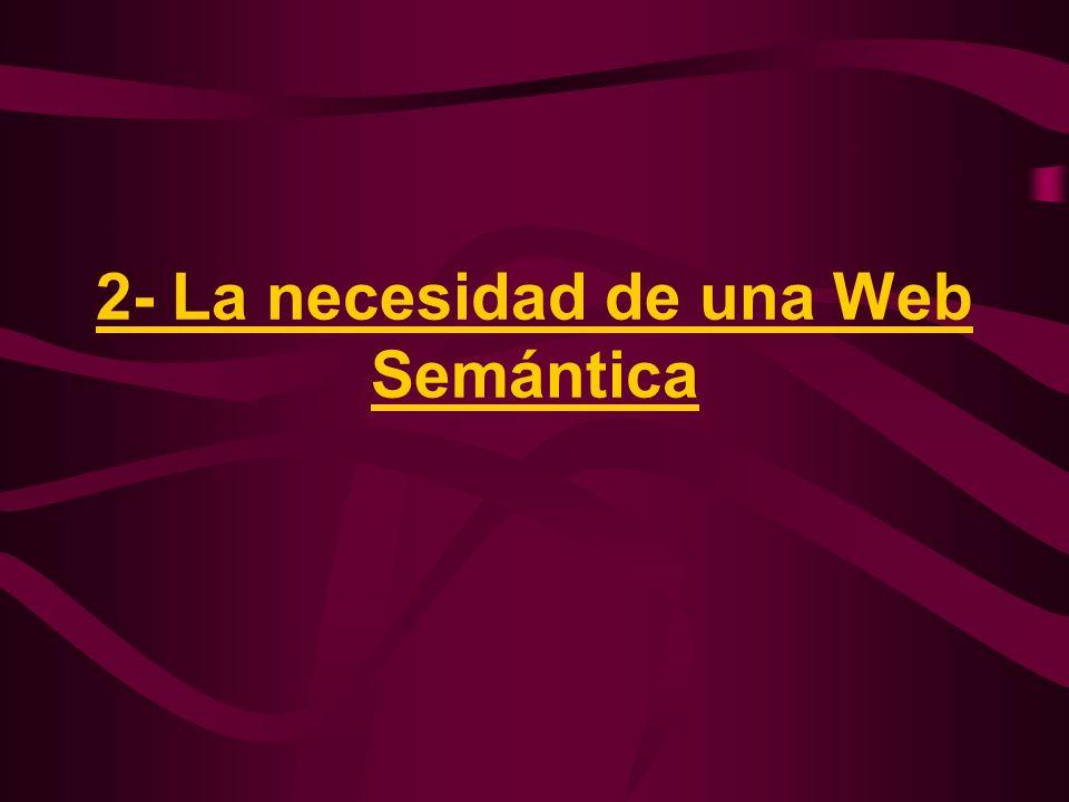 2- La necesidad de una Web Semántica