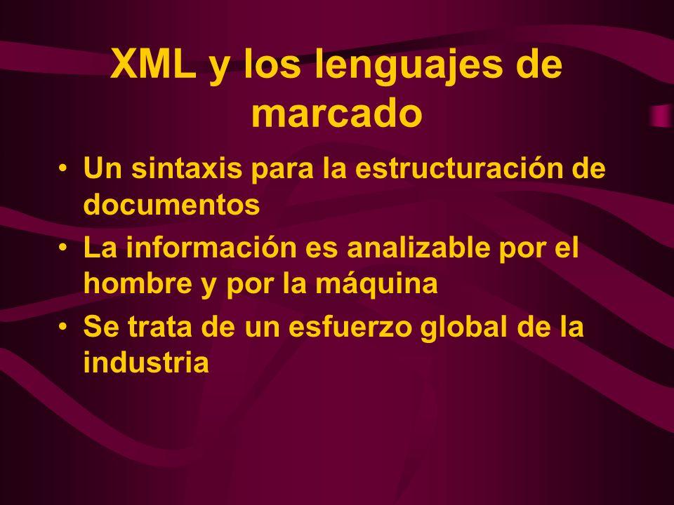XML y los lenguajes de marcado