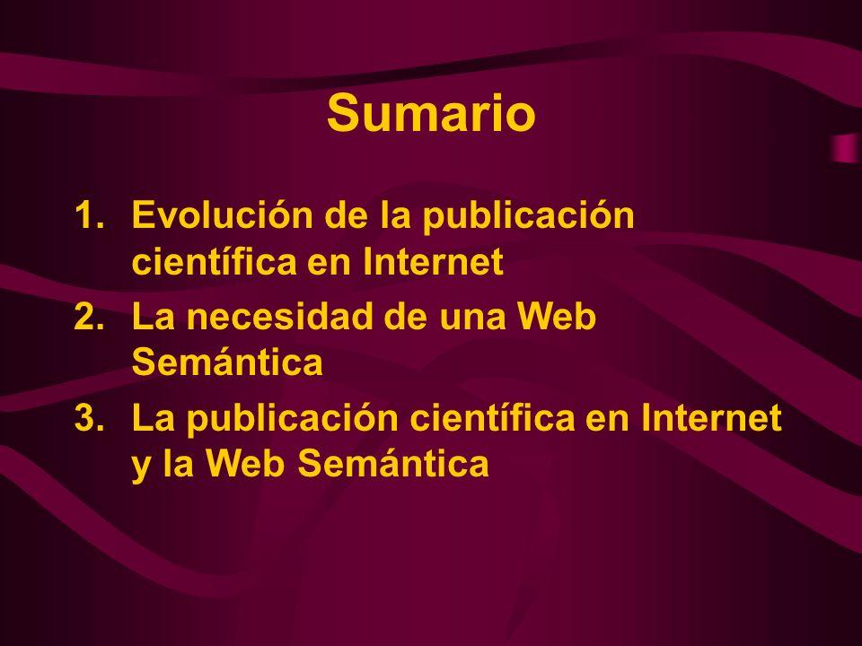 Sumario Evolución de la publicación científica en Internet