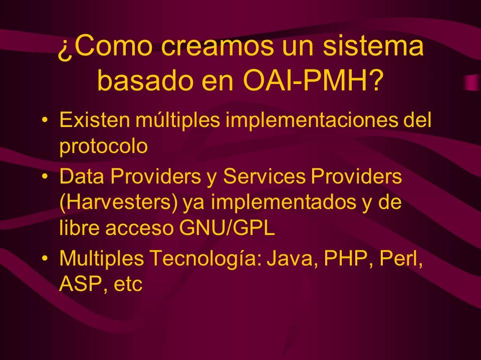 ¿Como creamos un sistema basado en OAI-PMH