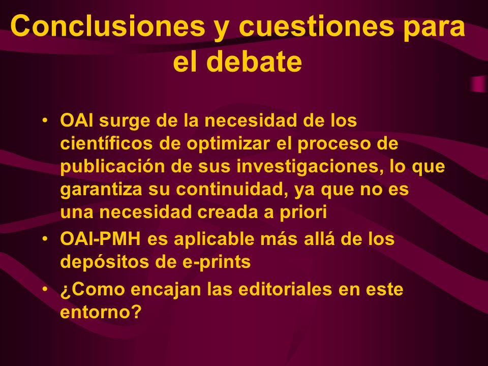 Conclusiones y cuestiones para el debate