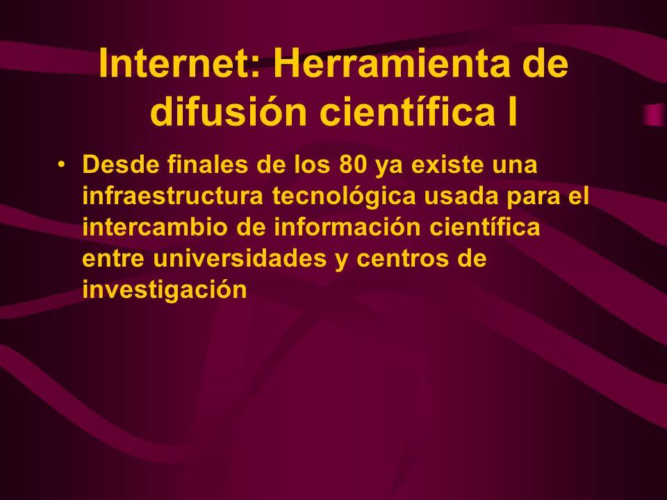 Internet: Herramienta de difusión científica I