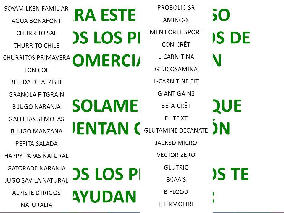 TODOS LOS PRODUCTOS DE COMERCIAL $UMAN