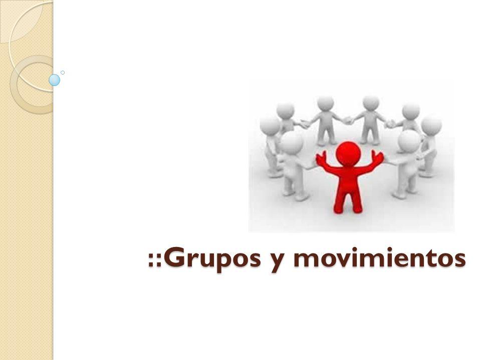 ::Grupos y movimientos