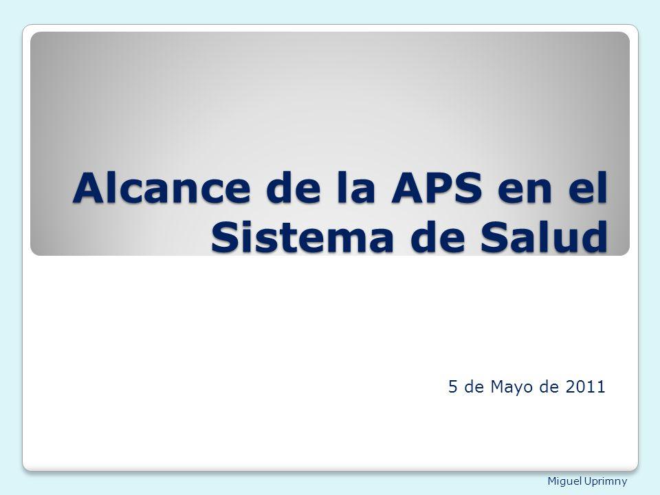 Alcance de la APS en el Sistema de Salud