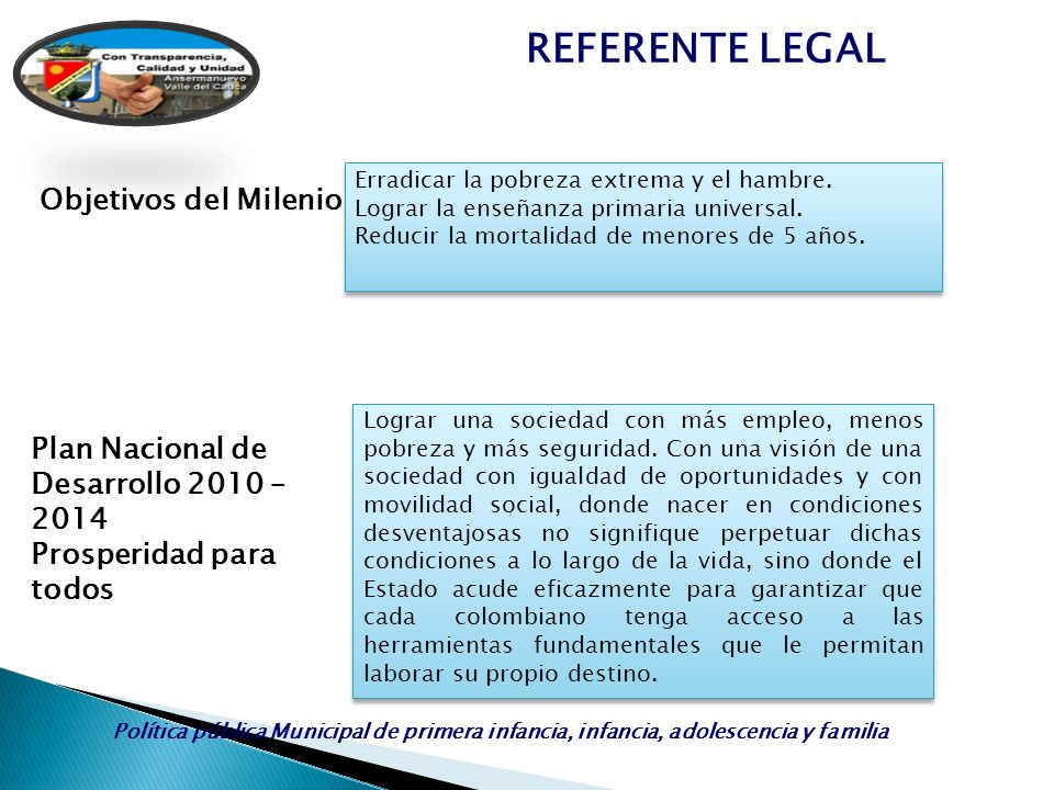 REFERENTE LEGAL Objetivos del Milenio