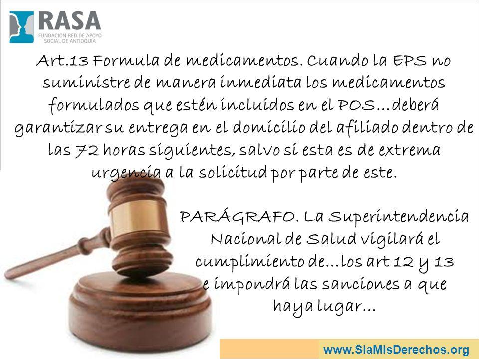 PARÁGRAFO. La Superintendencia Nacional de Salud vigilará el