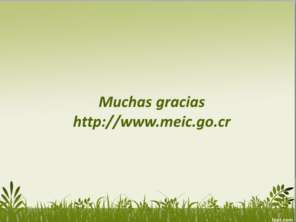 Muchas gracias http://www.meic.go.cr