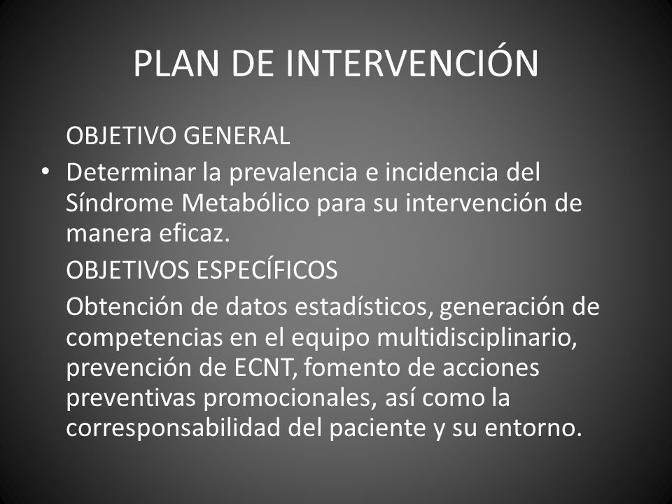 PLAN DE INTERVENCIÓN OBJETIVO GENERAL