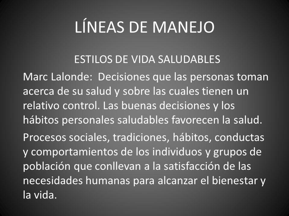 LÍNEAS DE MANEJO