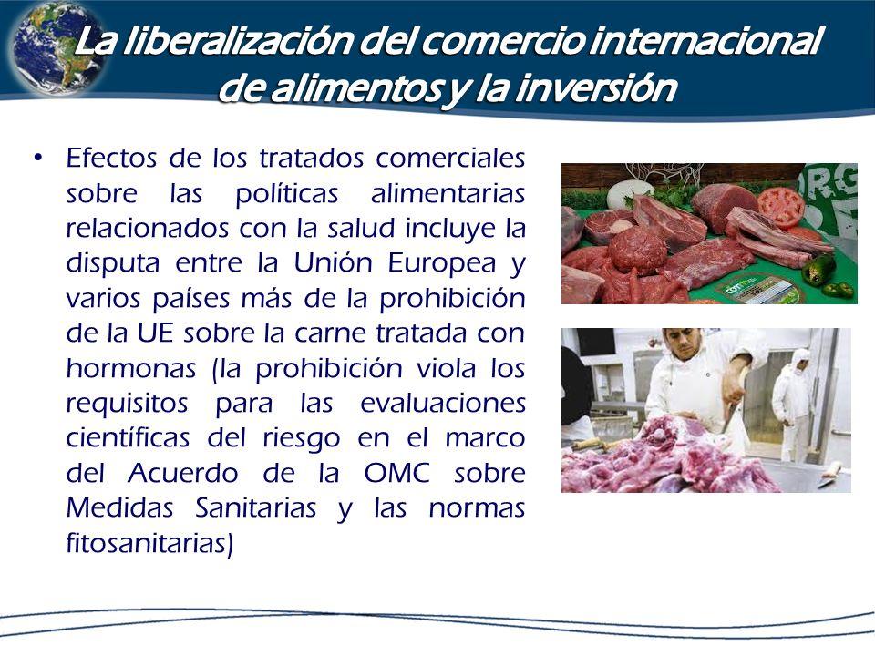La liberalización del comercio internacional de alimentos y la inversión