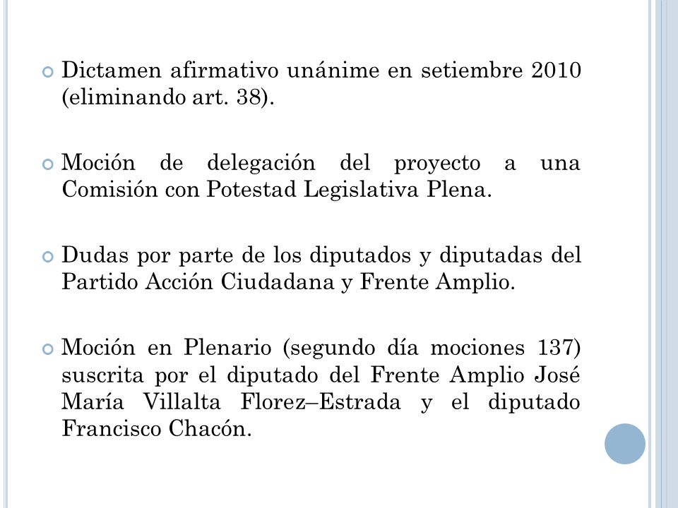 Dictamen afirmativo unánime en setiembre 2010 (eliminando art. 38).