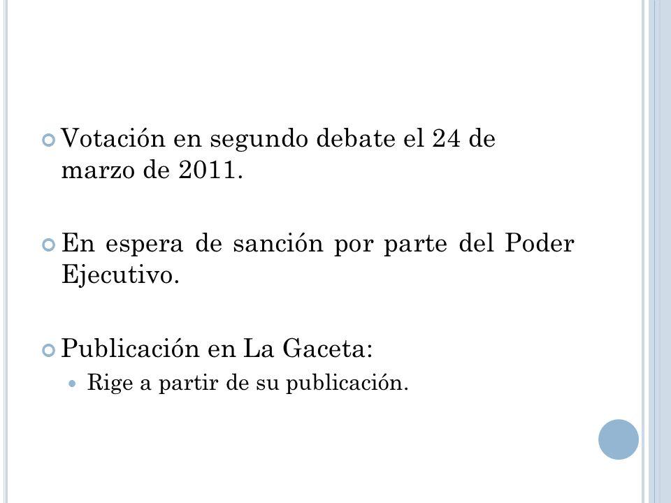 Votación en segundo debate el 24 de marzo de 2011.