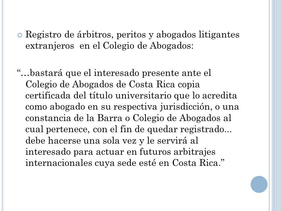 Registro de árbitros, peritos y abogados litigantes extranjeros en el Colegio de Abogados: