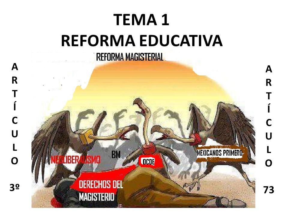 TEMA 1 REFORMA EDUCATIVA
