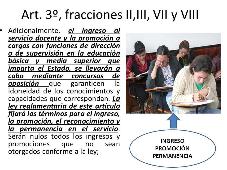 Art. 3º, fracciones II,III, VII y VIII