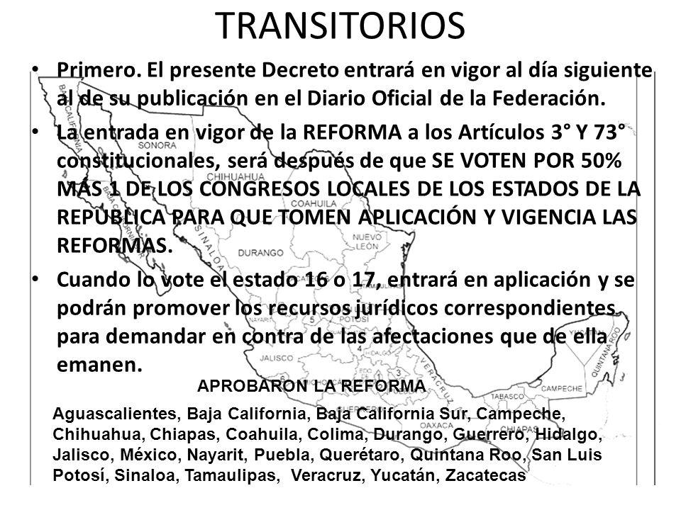 TRANSITORIOS Primero. El presente Decreto entrará en vigor al día siguiente al de su publicación en el Diario Oficial de la Federación.