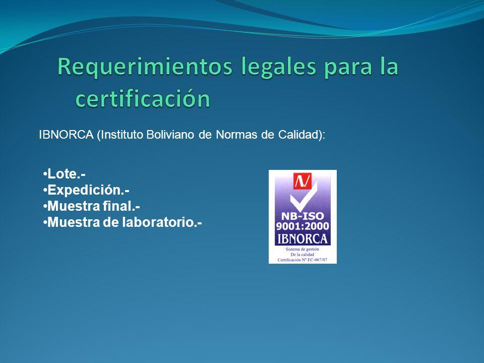Requerimientos legales para la certificación