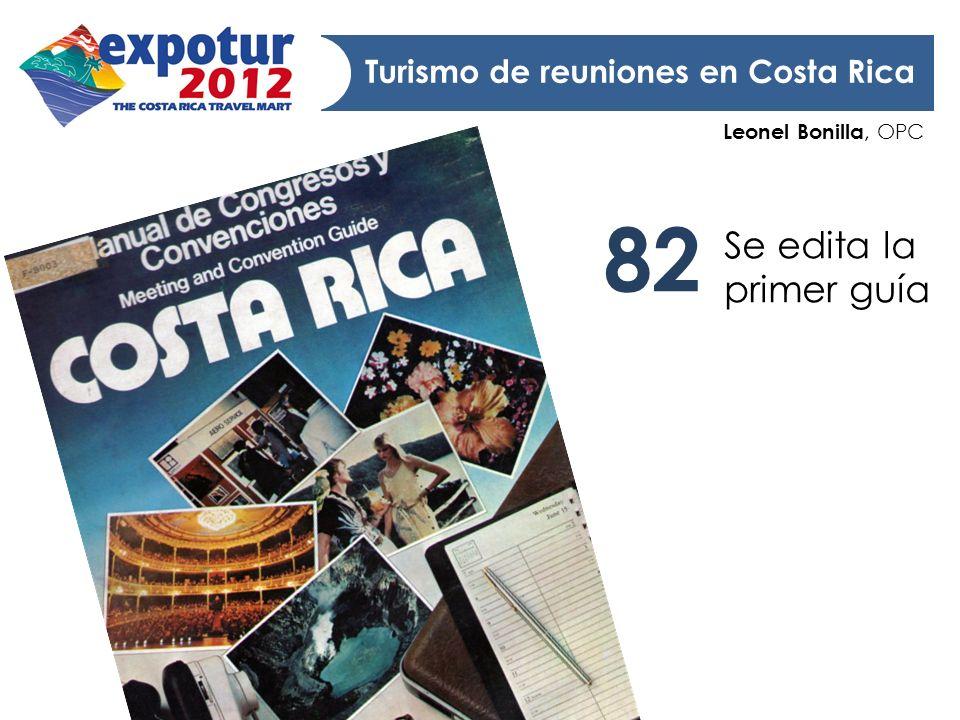 82 Se edita la primer guía Turismo de reuniones en Costa Rica