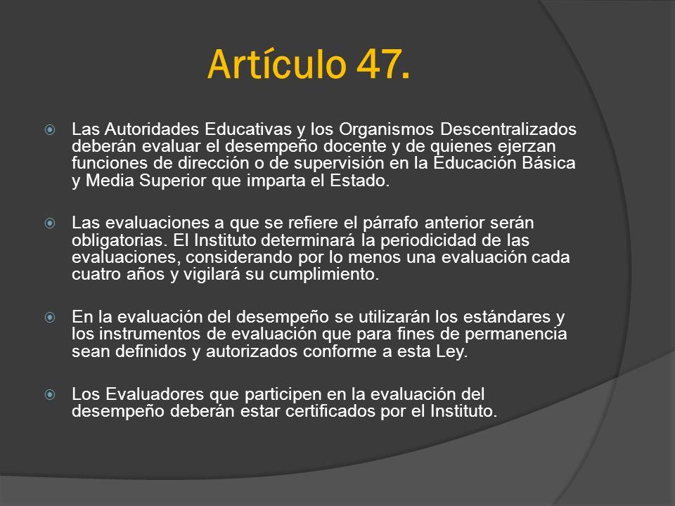 Artículo 47.